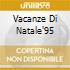 VACANZE DI NATALE'95