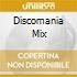 DISCOMANIA MIX