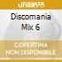 DISCOMANIA MIX 6