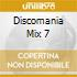 DISCOMANIA MIX 7