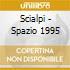 Scialpi - Spazio 1995