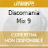DISCOMANIA MIX 9