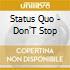 Status Quo - Don'T Stop