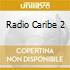 RADIO CARIBE 2
