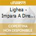 Lighea - Impara A Dire No