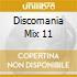 DISCOMANIA MIX 11