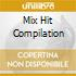 MIX HIT COMPILATION