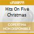 HITS ON FIVE CHRISTMAS
