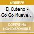 El Cubano - Go Go Mueve Mueve