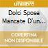 DOLCI SPOSE MANCATE D'UN SOFFIO
