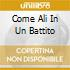 COME ALI IN UN BATTITO