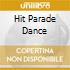 HIT PARADE DANCE