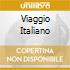 VIAGGIO ITALIANO