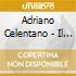 Adriano Celentano - Il Forestiero