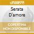 SERATA D'AMORE