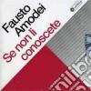 Fausto Amodei - Se Non Li Conoscete