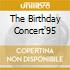 THE BIRTHDAY CONCERT'95