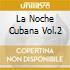 LA NOCHE CUBANA V.2