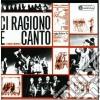 Nuovo Canzoniere Italiano - Ci Ragiono E Canto