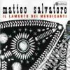 Matteo Salvatore - Il Lamento Dei Mendicanti