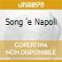 SONG 'E NAPOLI
