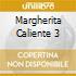 MARGHERITA CALIENTE 3