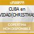 CUBA en NAVIDAD(CHRISTMAS SONGS)