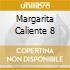 MARGARITA CALIENTE 8