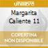 MARGARITA CALIENTE 11