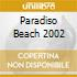 Paradiso Beach 2002