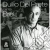 Duilio Del Prete - Duilio Del Prete Canta Brel (2 Cd)