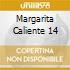 MARGARITA CALIENTE 14