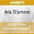 ARIA D'AMORE