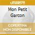 MON PETIT GARCON