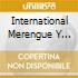 INTERNATIONAL MERENGUE Y SALSA