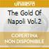 THE GOLD OF NAPOLI VOL.2