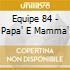 PAPA' E MAMMA'