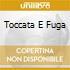 TOCCATA E FUGA