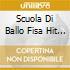 SCUOLA DI BALLO FISA HIT VOL12