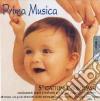 PRIMA MUSICA:5°GATTONI E PRIMI PASSI