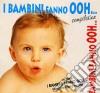 I BAMBINI FANNO OOH... COMPILATION