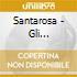 Santarosa - Gli Originali- Cantaitalia
