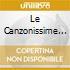LE CANZONISSIME ITALIANE 70/80