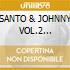 SANTO & JOHNNY VOL.2 (2CDx1)