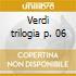 Verdi trilogia p. 06