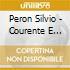 Peron Silvio - Courente E Balet (2 Cd)