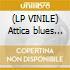 (LP VINILE) Attica blues (18ogram vinyl)