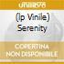 (LP VINILE) SERENITY