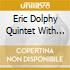 Eric Dolphy Quintet With Herbi - Gaslight 1962