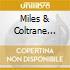 Miles & Coltrane Quintet - Live